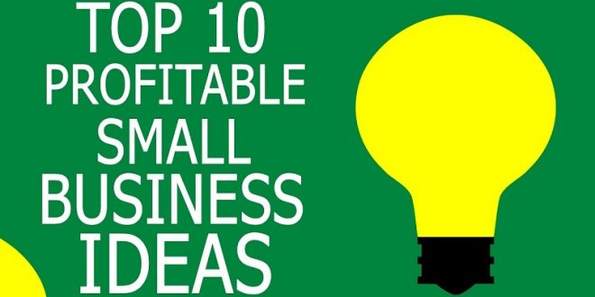 the 10 best small creative business ideas in the world to undertake