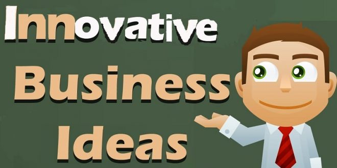 innovative Business Ideas