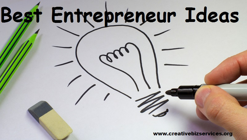 Best entrepreneur ideas